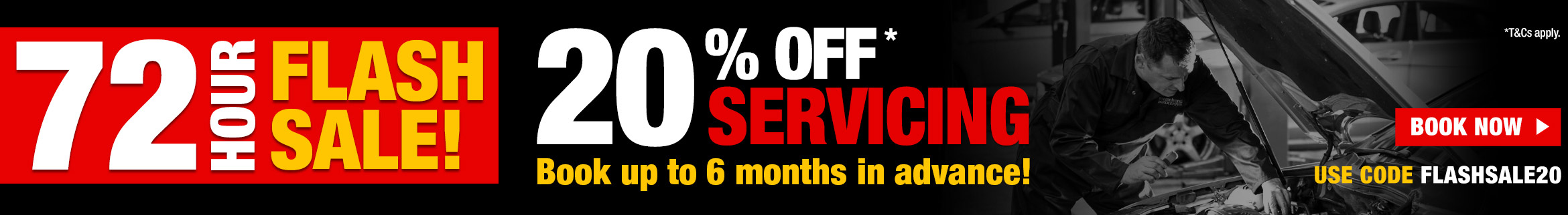 72 Hour Flash Sale - 20% off Servicing