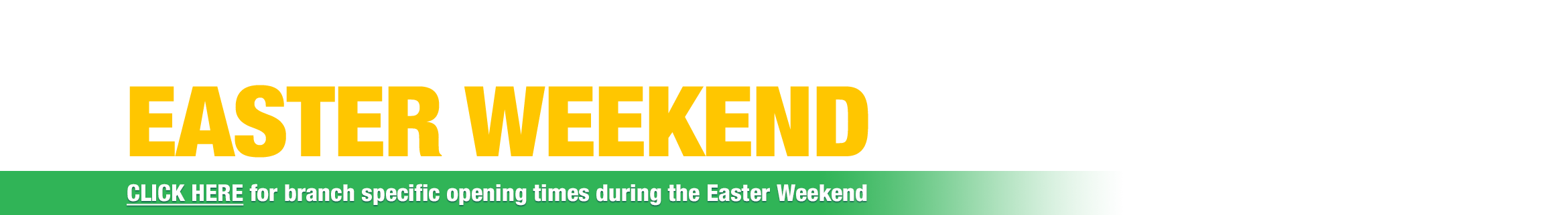 Easter Weekend Opening